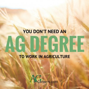 working in agriculture without an ag degree