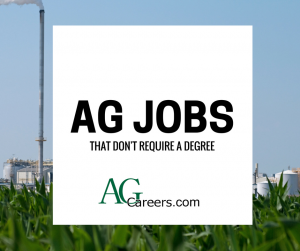 ag jobs that don't require a college degree