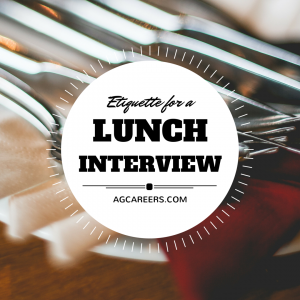LUNCH INTERVIEW DO'S AND DON'TS