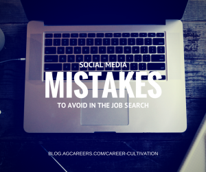 social media mistakes to avoid in the job search