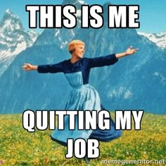 two weeks' notice quitting my job