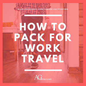 How to Pack for Work Travel