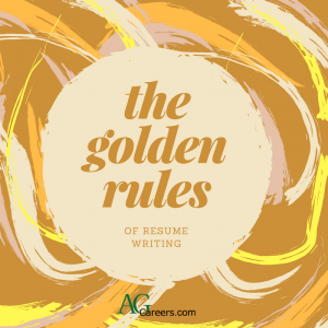 golden rules of resume writing