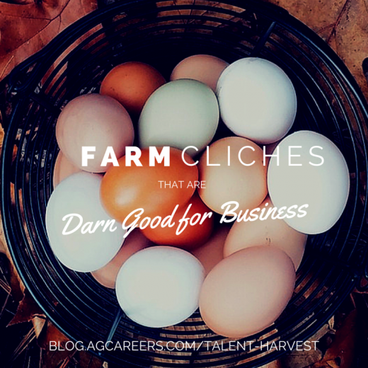 farm cliches that are good for business